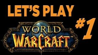 Let's Play World Of Warcraft - Part 1 - Night Elf Druid: Beginning (#1)
