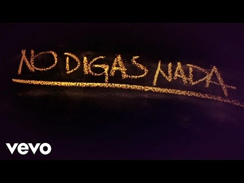 Cali Y El Dandee No Digas Nada Déjà vu Lyric Video