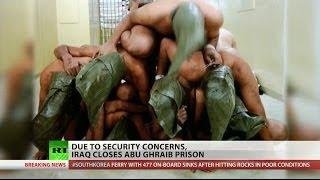 Infamous Abu Ghraib prison shuts down