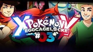 Pokémon XY Egglocke Cagelocke w/ MunchingOrange and aDrive - EP03 -