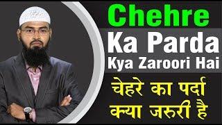 Kya Aurat Apna Face Khula Rakh Sakti Hai Ya Phir Chehre Ka Parda Zaroori Hai By Adv. Faiz Syed