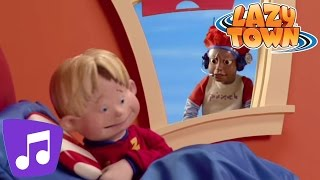 Lazy Town | Wake Up Music Video