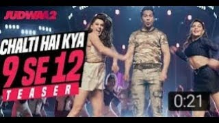 Chalti Hai Kya 9 Se 12 New Video Song 2017 | Judwaa 2 | Varun | Jacqueline | Taapsee