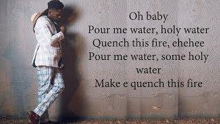 Mr Eazi- Pour Me Water Lyrics