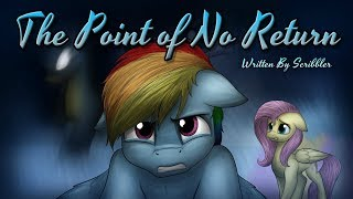 Pony Tales [MLP Fanfic] The Point of No Return (drama/tragedy - WITH SPECIAL WORD FROM THE AUTHOR)