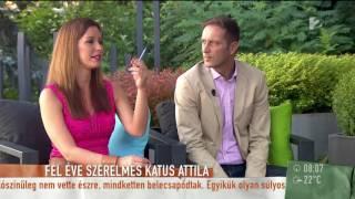 Gyönyörű barátnője vallott Katus Attila rossz tulajdonságáról - tv2.hu/mokka