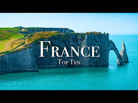Top 10 Places To Visit In France 4K Travel Guide