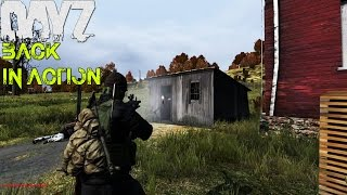 DayZ Standalone: BACK IN ACTION! (0.60 DayZ SA Gameplay)