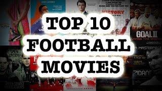 Hayatınızı Değiştirecek En İyi 10 Futbol Filmi