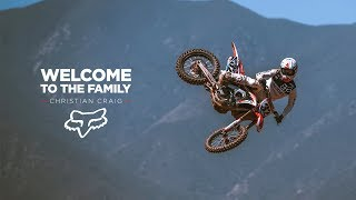 FOX MX | CHRISTIAN CRAIG | WELCOME TO THE FAMILY