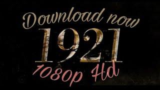 1921: Evil Return Horror movie download 1080p in hd quality in dual audio...