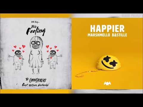 The Chainsmokers Marshmello ft. Bastille Kelsea Ballerini Feel Happier MIXED MASHUP