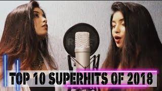 TOP 10 SUPERHITS OF 2018 | English Vs Hindi 2018 Best Cover Songs | Srushti Barlewar