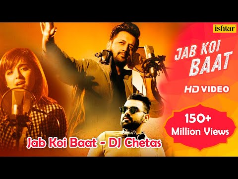 Xxx Mp4 Jab Koi Baat DJ Chetas Full Video Ft Atif Aslam Amp Shirley Setia Latest Romantic Songs 2018 3gp Sex