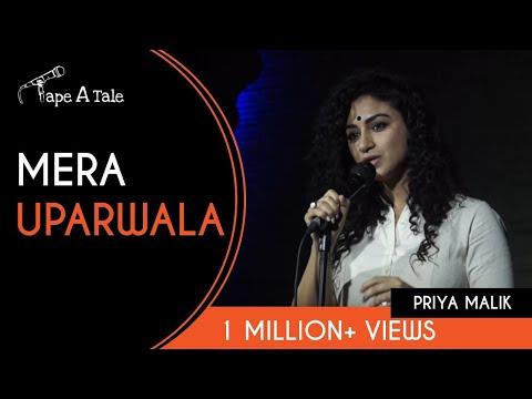 Xxx Mp4 Mera Uparwala Priya Malik Kahaaniya A Storytelling Show By Tape A Tale 3gp Sex