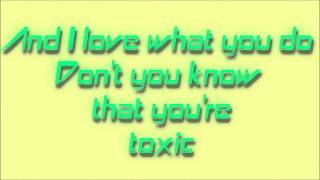 Britney Spears- Toxic with Lyrics in HD