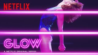 GLOW | Date Announcement [HD] | Netflix