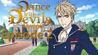 Dance with Devils - Abrégé Episode 2