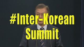 President Moon briefs press about his second summit with Kim Jong un