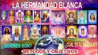 LA HERMANDAD BLANCA ¿Quiénes SON? PROPOSITOS Y MENSAJE– Aula Iniciática – Diálogo Interdimensional