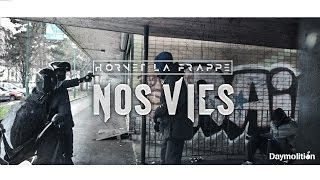 Hornet La Frappe - Nos Vies   Daymolition