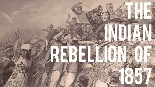 The Indian Rebellion of 1857