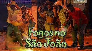 FOGOS DE SÃO JOÃO