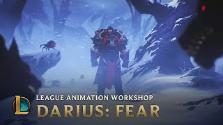 Darius: Fear | League Animation Workshop