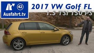 2017 Volkswagen Golf 1.5 TSI 150 PS MoPf / Facelift - Fahrbericht der Probefahrt, Test, Review