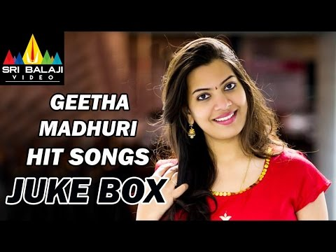 Singer Geetha Madhuri Hit Songs Jukebox | Telugu Video Songs | Sri Balaji Video