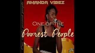 Amanda Vibez - One Of The Poorest People