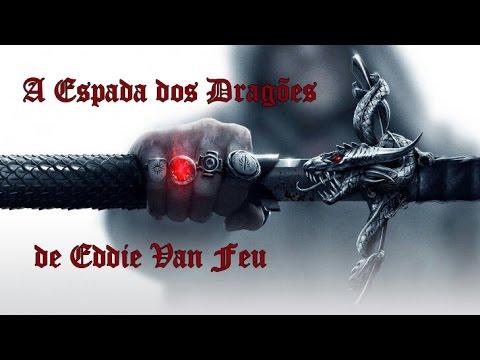 A Espada dos Dragões Crônicas de Leemyar Vol. 2 de Eddie Van Feu