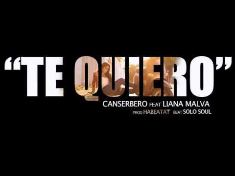 Te Quiero Canserbero ft Liana Malva c Letra