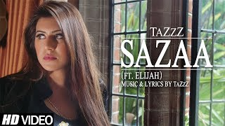 Sazaa | TaZzZ ft. Elijah | Official Music Video