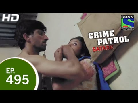 Xxx Mp4 Crime Patrol Episode 495 17th April 2015 3gp Sex
