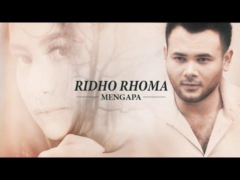 Ridho Rhoma 'Mengapa' | Official Music Video