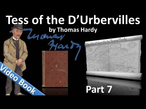 Part 7 - Tess of the d'Urbervilles Audiobook by Thomas Hardy (Chs 45-50)