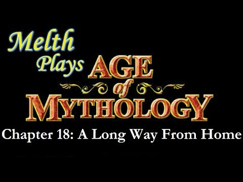Age of Mythology Chapter 18: A Long Way From Home
