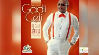 Gadji Celi Feat Bebi Philip Décalé Sérieux ( audio Officiel ) 2017
