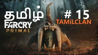 Far Cry Primal Tamil Gameplay Part 15