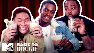 Chicken Fingers & Bubble Tea ft. Renny! | Basic to Bougie Season 3 | MTV