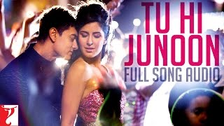 Tu Hi Junoon - Full Song Audio | DHOOM:3 | Mohit Chauhan | Pritam