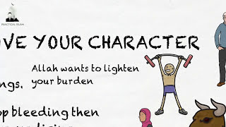 HOW TO IMPROVE YOUR CHARACTER - Nouman Ali Khan Animated