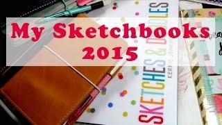 MY SKETCHBOOKS 2015
