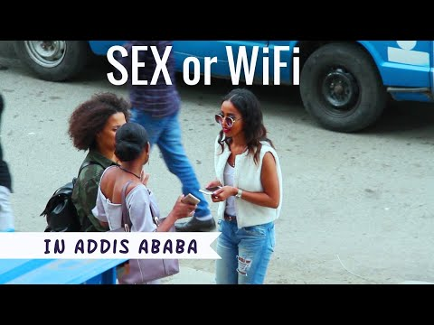 Xxx Mp4 GIRL ASKING SEX OR WIFI IN ADDIS ABABA SOCIAL EXPERIMENT 3gp Sex