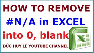 How to replace #N/A in Excel with 0 or blank cell