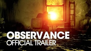 OBSERVANCE [2016] Official Trailer