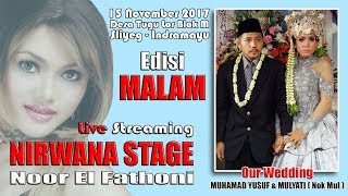 LIVE NIRWANA STAGE (Noor Elfathony) Pernikahan MUHAMAD YUSUF & MULYATI Tugu Blok M 15 Nov 2017 MALAM
