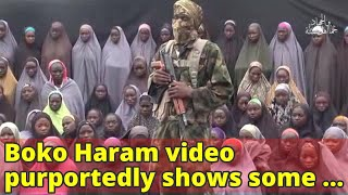 Boko Haram video purportedly shows some kidnapped Chibok girls