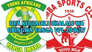 Tetesi:FIFA kuujadili ubingwa wa Yanga VPL2016/17,Simba kucheka?